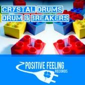 Crystal Drums by The Drum