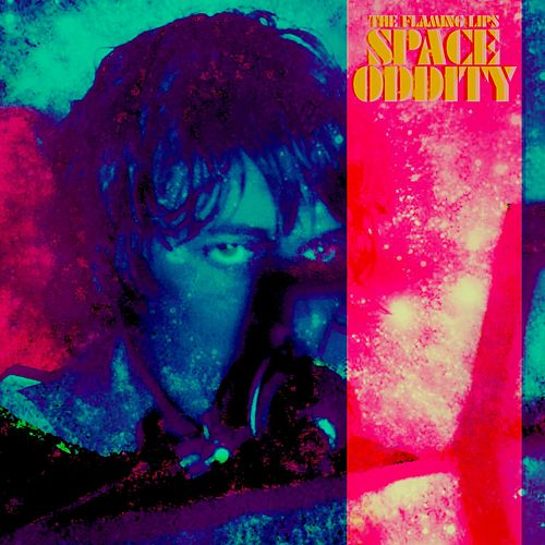 Space Oddity by The Flaming Lips