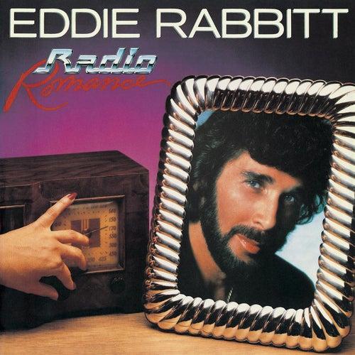 Radio Romance by Eddie Rabbitt