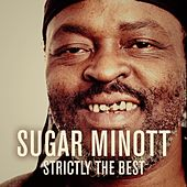 Sugar Minott: Strictly the Best by Sugar Minott