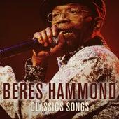 Beres Hammond: Classic Songs by Beres Hammond