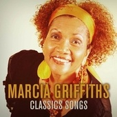 Marcia Griffiths: Classic Songs by Marcia Griffiths