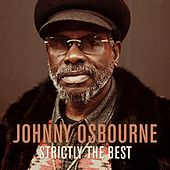 Johnny Osbourne: Strictly the Best by Johnny Osbourne