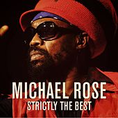 Michael Rose: Strictly the Best by Michael Rose
