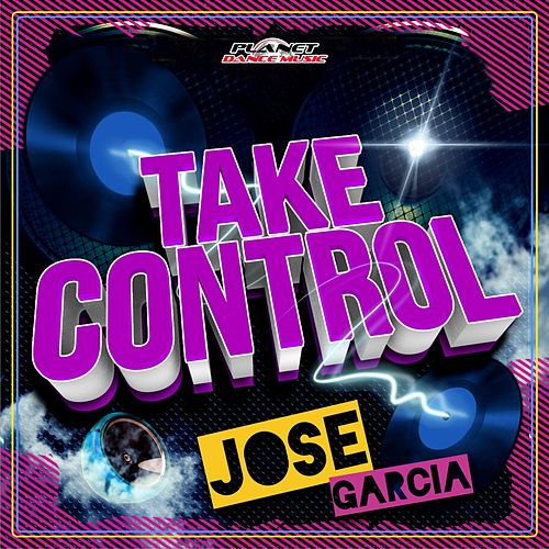 Take Control by Jose Garcia