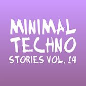 Minimal Techno Stories, Vol. 14 by Various Artists