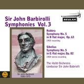 Sir John Barbirolli Symphonies, Vol. 3 by Sir John Barbirolli