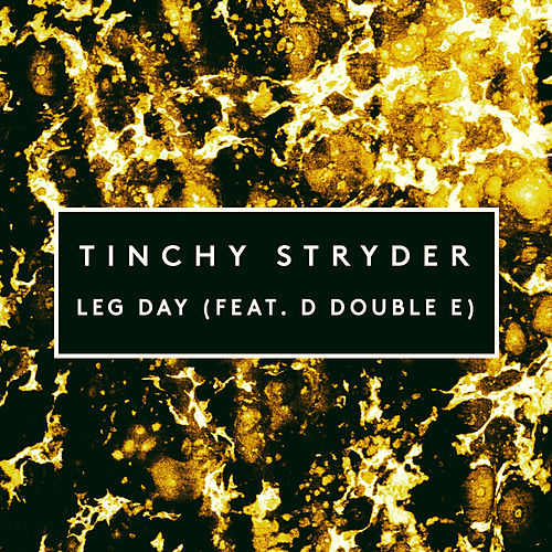 Leg Day by Tinchy Stryder
