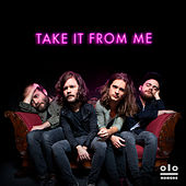 Take It From Me by Kongos