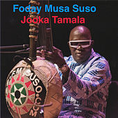 Jooka Tamala by Foday Musa Suso