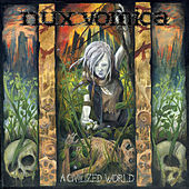 A Civilized World by Nux Vomica