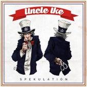 Uncle Ike by Spekulation