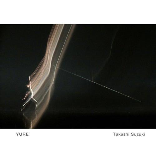 Yure by Takashi Suzuki