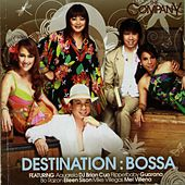 Destination: Bossa by The Company