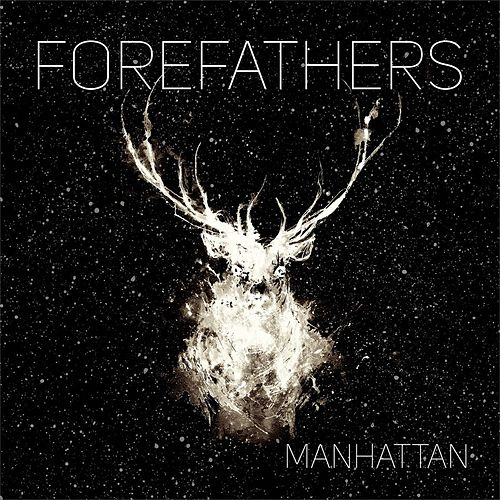 Manhattan by The Forefathers