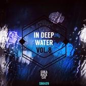 In Deep Water, Vol. 8 by Various Artists