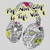 Pop Non Stop Is Top, Vol. 1 by Various Artists