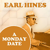A Monday Date by Earl Hines