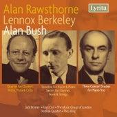 Berkeley, Bush & Rawsthorne: Chamber Works by Various Artists