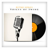 Retro Songs Voices Of Swing von Various Artists
