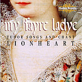 My Fayre Ladye: Images of Women in Medieval England by Lion Heart