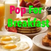 Pop For Breakfast von Various Artists