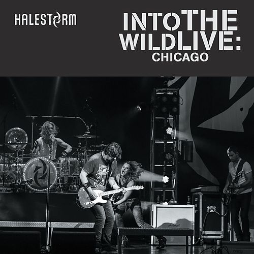 Into The Wild Live: Chicago by Halestorm