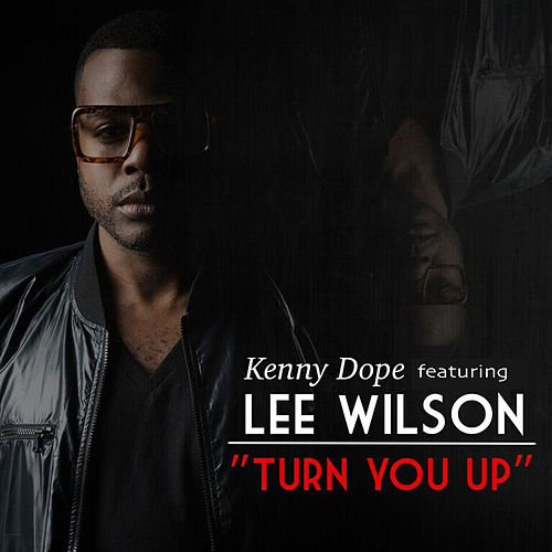 Turn You Up by Kenny