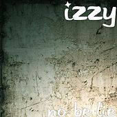 No Be Lie by Izzy