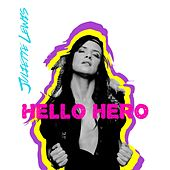 Hello Hero by Juliette Lewis