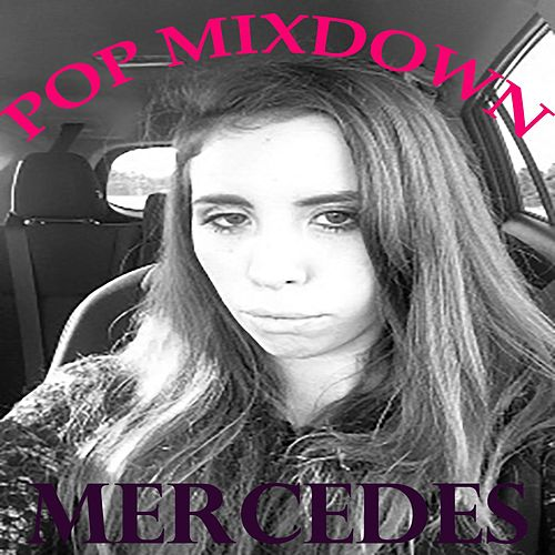 Pop Mixdown by Mercedes