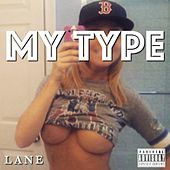 My Type by Lane