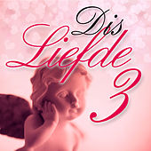 Dis Liefde, Vol. 3 by Various Artists