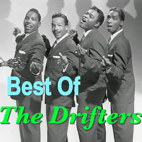 Best Of The Drifters von The Drifters