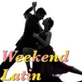 Weekend Latin von Various Artists