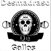 Desmadraso de Gallos by Various Artists