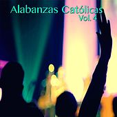 Alabanzas Católicas, Vol. 4 by Various Artists
