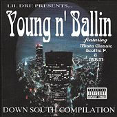 Young n' Ballin' by Lil Dre