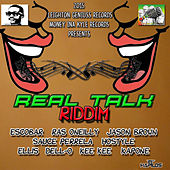 Real Talk Riddim by Various Artists
