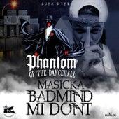 Badmind Mi Don't - Single by Masicka