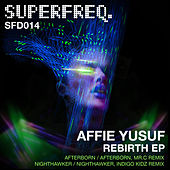 Rebirth EP by Affie Yusuf