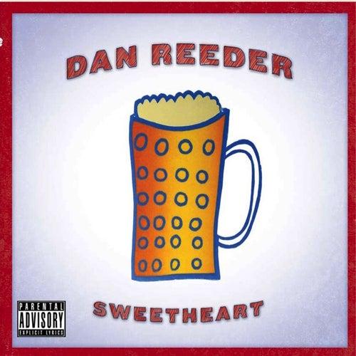 Sweetheart by Dan Reeder