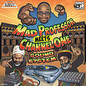 Mad Professor Meets Channel One by Various Artists