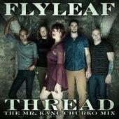 Thread (The Mr. Kane Churko Mix) by Flyleaf