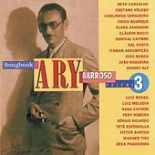 Songbook Ary Barroso, Vol. 3 by Various Artists