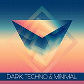 Dark Techno & Minimal by Various Artists