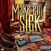 Make'Em Sick, Vol. 1: Street Testament by Various Artists