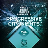 Progressive City Nights, Vol. Ten by Various Artists