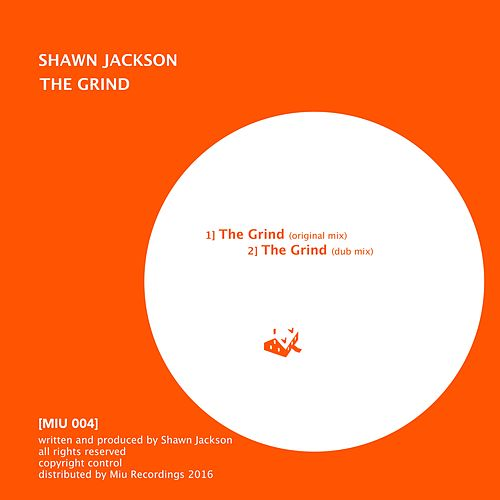 The Grind by Shawn Jackson