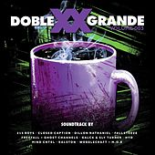 Doble XX Grande Vol 3 by Various Artists